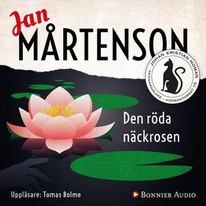Den röda näckrosen (ljudbok) av Jan Mårtenson