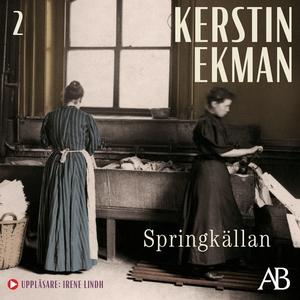 Springkällan (ljudbok) av Kerstin Ekman