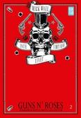 Inte i det här livet … Guns N' Roses - Hårdrockens sista giganter Del 2