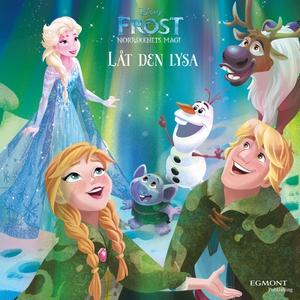 Frost - Låt den lysa (ljudbok) av Disney
