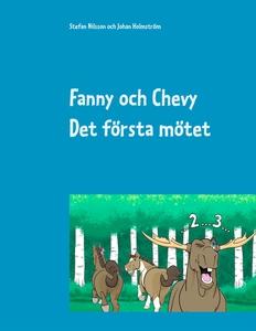 Fanny och Chevy: Det första mötet (e-bok) av St