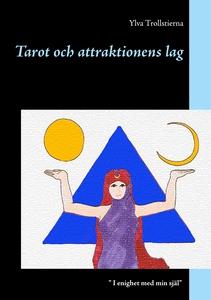 Tarot och attraktionens lag (e-bok) av Ylva Tro