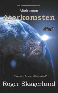 Återkomsten: Altairsagan (e-bok) av Roger Skage