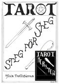 Tarot steg för steg: Mer och mer