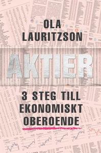 Aktier : 3 steg till ekonomiskt oberoende (ljud