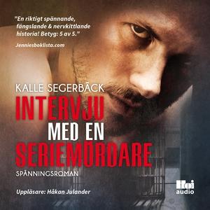 Intervju med en seriemördare (ljudbok) av Kalle
