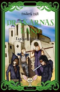 Drakarnas land - Lyckovändaren (e-bok) av Frede