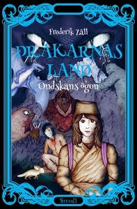Drakarnas land - Ondskans ögon (e-bok) av Frede