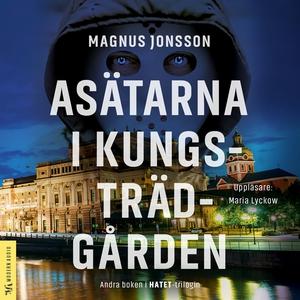Asätarna i Kungsträdgården (ljudbok) av Magnus
