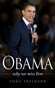 Obama: Why we miss him (e-bok) av Tony Freiherr