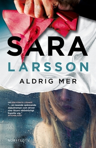 Aldrig mer (e-bok) av Sara Larsson