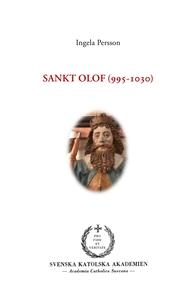 Sankt Olof (995-1030) (e-bok) av Ingela Persson