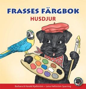 Frasses färgbok om husdjur (e-bok) av Barbara K