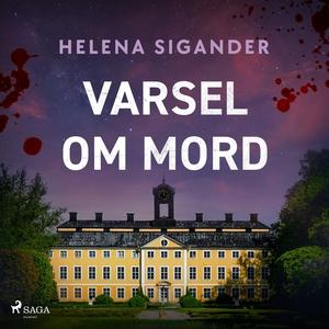 Varsel om mord (ljudbok) av Helena Sigander