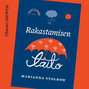 Rakastamisen taito (ljudbok) av Marianna Stolbo