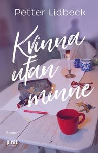 Kvinna utan minne (e-bok) av Petter Lidbeck