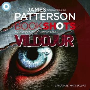 Bookshot: Vilddjur (ljudbok) av James Patterson