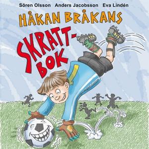 Håkan Bråkans skrattbok (ljudbok) av Sören Olss
