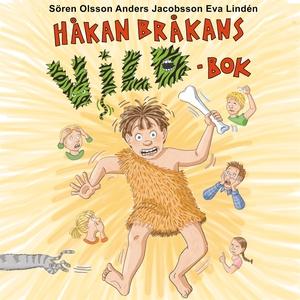 Håkan Bråkans vildbok (ljudbok) av Sören Olsson