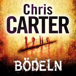 Bödeln (ljudbok) av Chris Carter