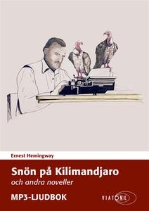 Snön på Kilimandjaro och andra noveller (ljudbo
