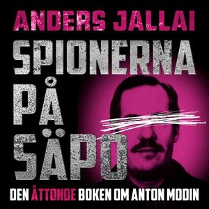 Spionerna på Säpo (ljudbok) av Anders Jallai