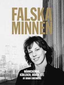 Falska minnen (ljudbok) av Johan Ehrenberg