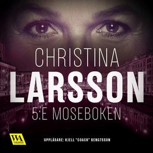 5:e Moseboken (ljudbok) av Christina Larsson