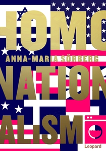 Homonationalism (ljudbok) av Anna-Maria Sörberg