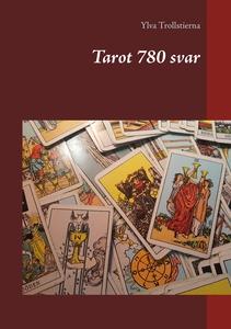 Tarot 780 svar (e-bok) av Ylva Trollstierna