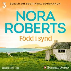 Född i synd (ljudbok) av Nora Roberts