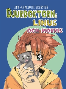 Djurdoktorn: Linus och Morris (e-bok) av Ann-Ch