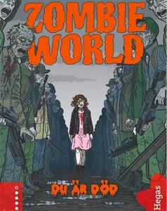 Zombie World 3 - Du är död (ljudbok) av Benni B