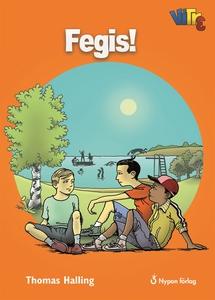 Fegis! (e-bok) av Thomas Halling