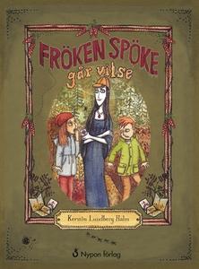 Fröken Spöke går vilse (e-bok) av Kerstin Lundb
