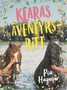 Klaras äventyrsritt (lättläst) (e-bok) av Pia H