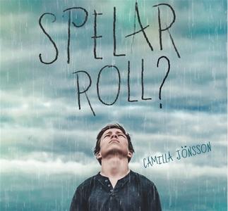 Spelar roll? (ljudbok) av Camilla Jönsson