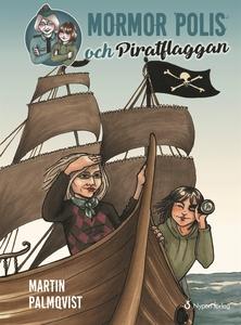 Mormor polis och piratflaggan (e-bok) av Martin