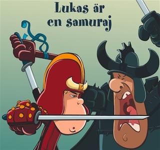 Lukas 7: Lukas är en samuraj (ljudbok) av Dorth