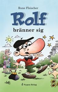 Rolf bränner sig (e-bok) av Rune Fleischer