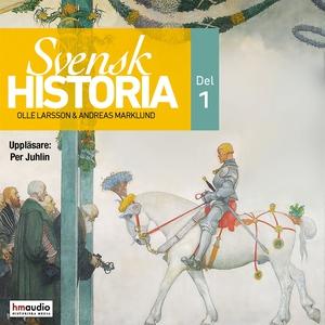 Svensk historia, del 1 (ljudbok) av Andreas Mar