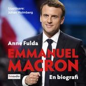 Emmanuel Macron. En biografi