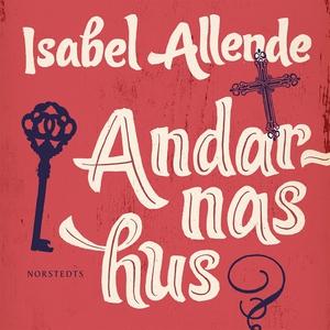 Andarnas hus (ljudbok) av Isabel Allende