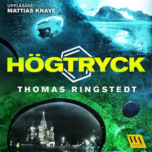 Högtryck (ljudbok) av Thomas Ringstedt