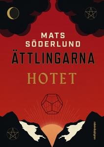 Hotet (e-bok) av Mats Söderlund
