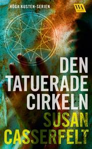 Den tatuerade cirkeln (e-bok) av Susan Casserfe
