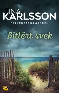 Bittert svek (e-bok) av C. T. Karlsson, C T Kar