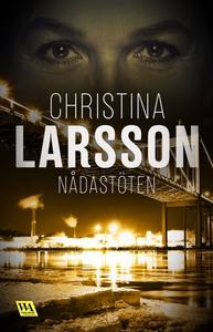 Nådastöten (e-bok) av Christina Larsson
