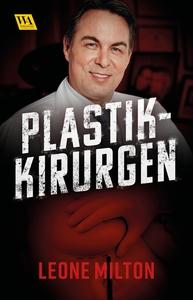 Plastikkirurgen (e-bok) av Leone Milton
