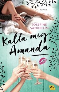 Kalla mig Amanda (e-bok) av Josefine Sandblom